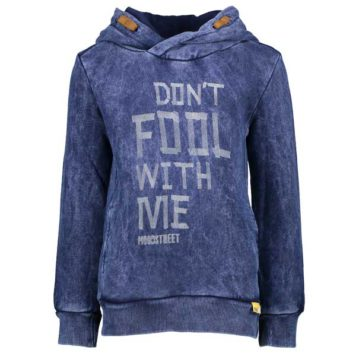 Moodstreet Hoody Don't Fool With Me